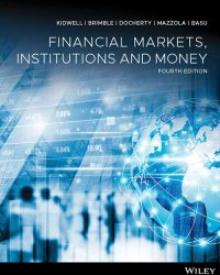 Financial Markets Institutions And Money 4th Edition David S Kidwell